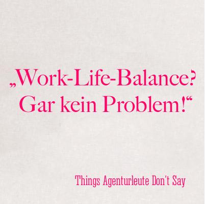 Work-Life-Ballance