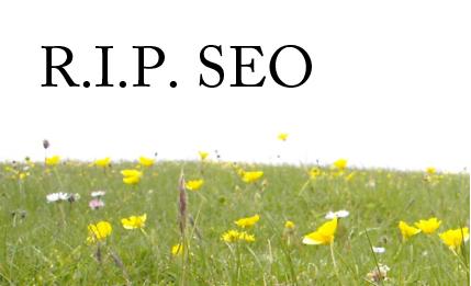 RIP-SEO